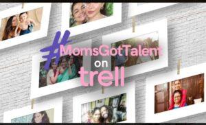 Mother's Day (9 May) पर ट्रेल का #MomsGotTalent