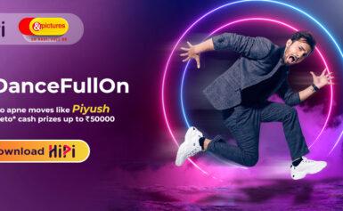 World Music Day, HiPi और &Pictures का #DanceFullOn चैलेंज