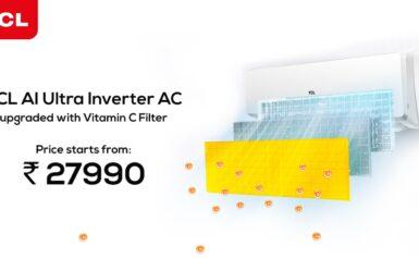 TCL Inverter AC, विटामिन सी फिल्टर और बैक्टीरिया-फ्री WFH सेटिंग